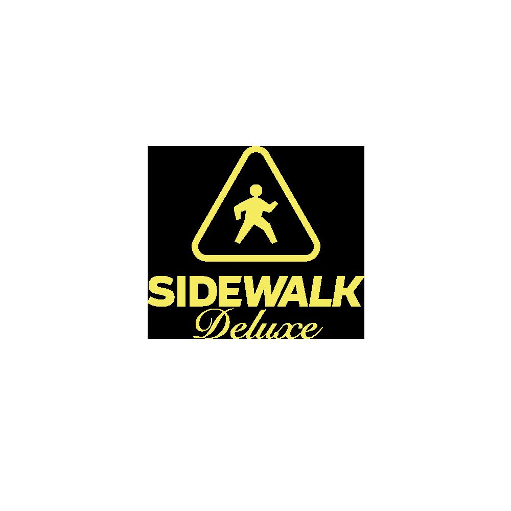 Sidewalk Deluxe